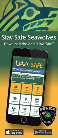 "Stay Safe Seawolves, Download the App ""UAA Safe"""