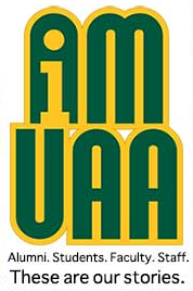 I am UAA: Alumni. Students. Faculty. Staff. These are our stories.