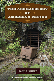 Archaeology of American Mining