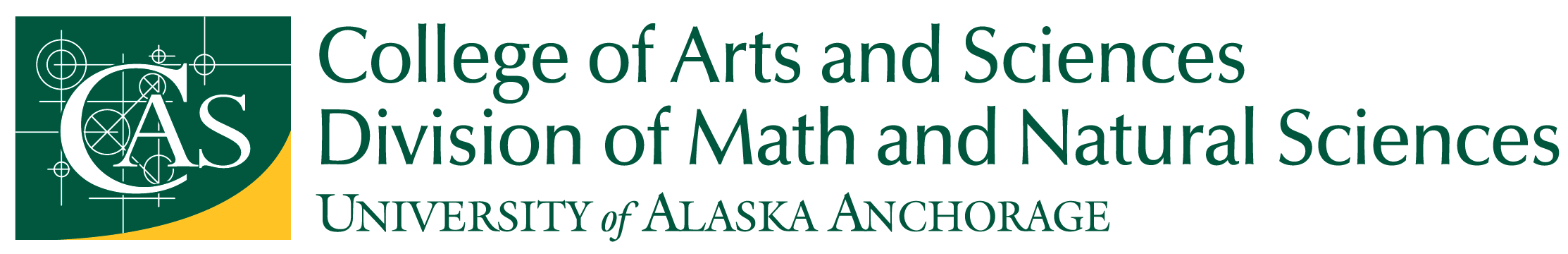 CAS College of Arts & Sciences, Division of Math and Natural Sciences, University of Alaska Anchorage