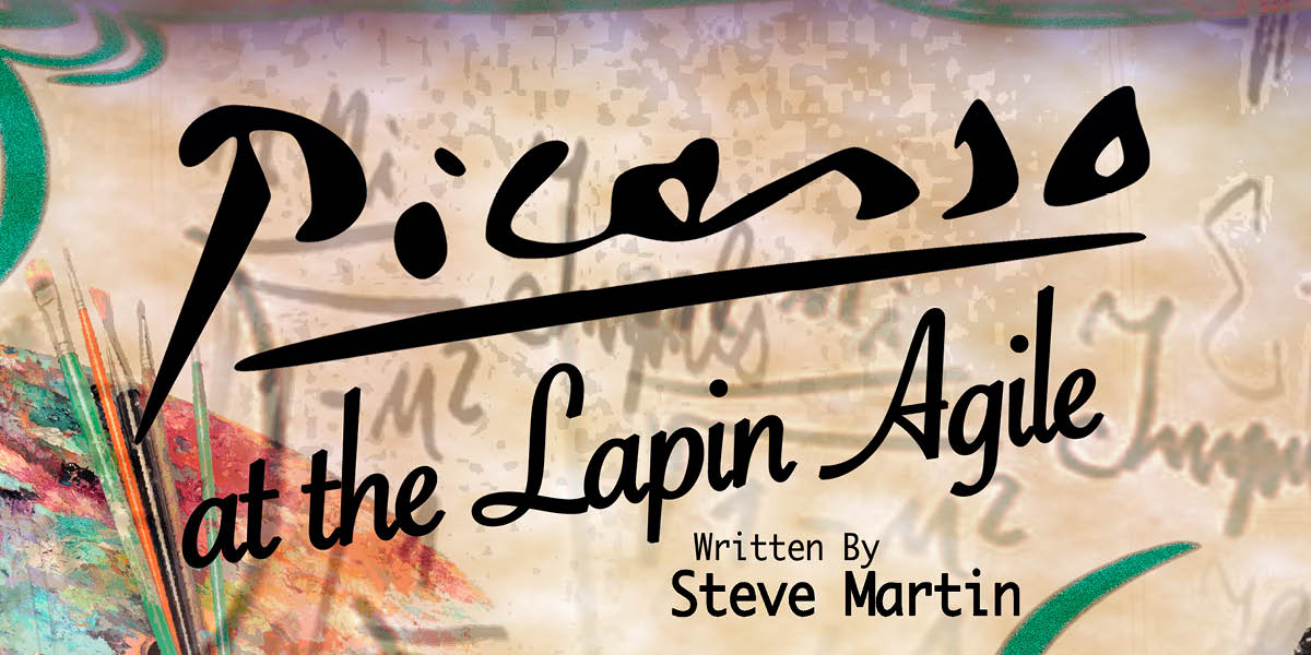 Picasso at the Lapin Agile written by Steve Martin
