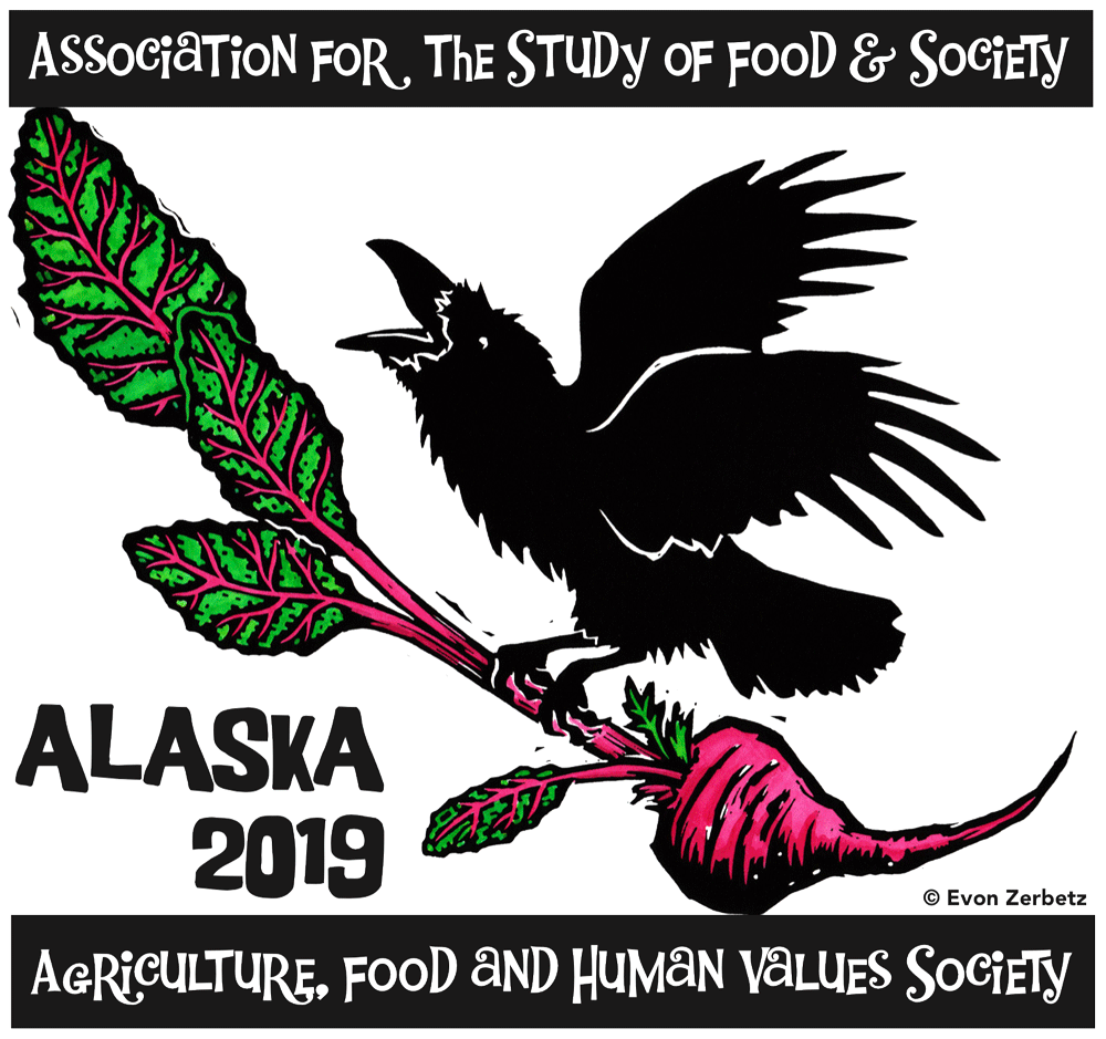 Association for the Study of Food & Society, Agriculture, Food, and Human Values Society: Alaska 2019