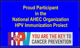 Proud participant in the National AHEC Organization HPV Immunization Project
