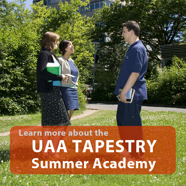 Learn more about the UAA Tapestry Summer Academy
