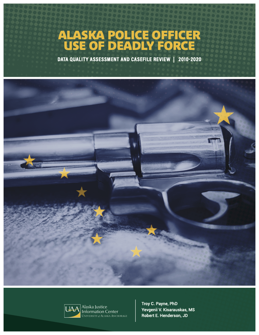 AK Officer Use of Deadly Force Cover Page