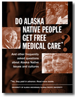 Do alaska Native People Get Free Medical Care?