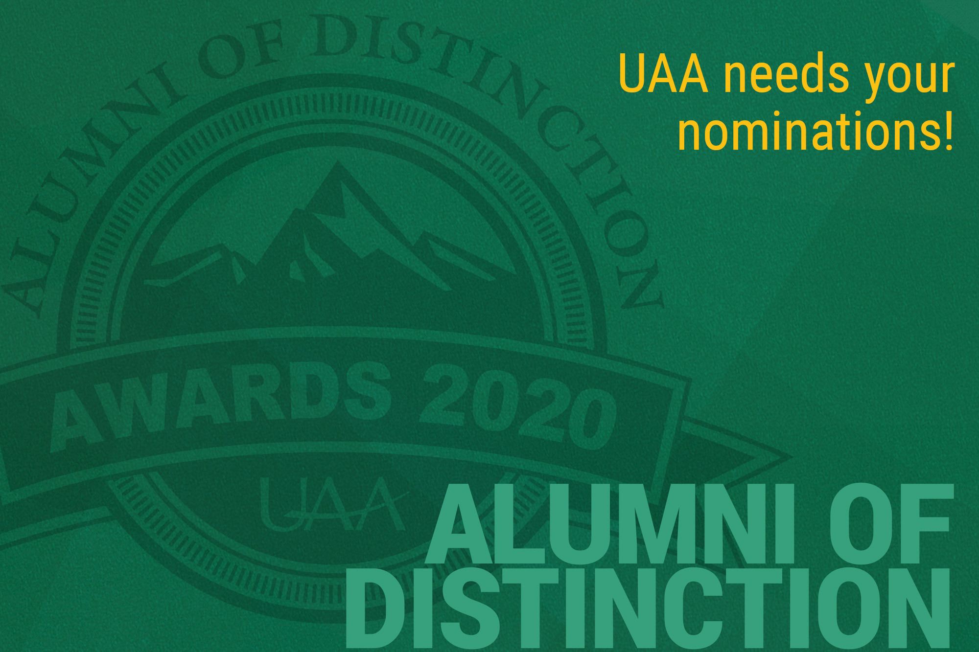 UAA needs your nominations for the 2020 Alumni of Distinction Awards!